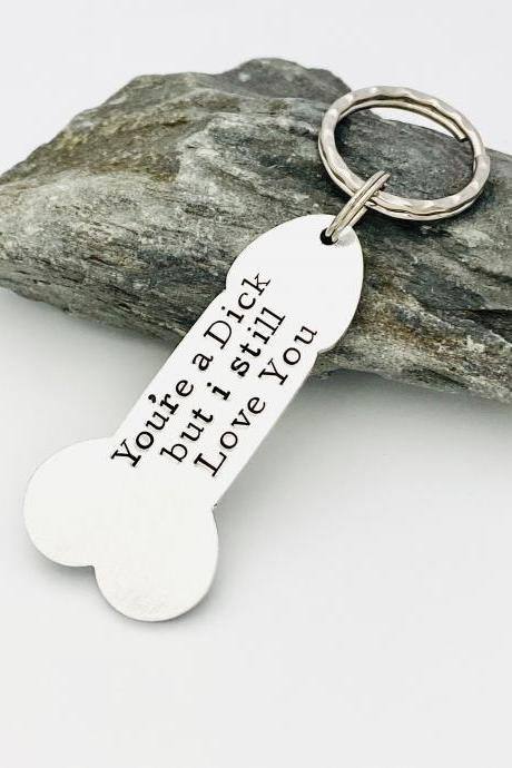 You're A Dick Keyring, Adult Humour, Boyfriend Gift, Willy Shape Keychain, Rude Keyring, Valentines Gift, Male Gift , Penis Keyring